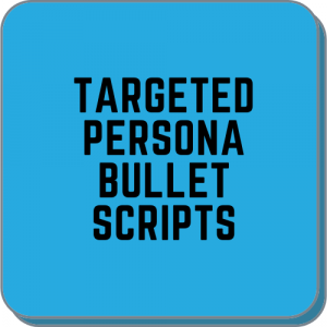 Targeted Persona Bullet Scripts